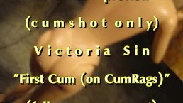 "B.B.B.preview Victoria Sin ""1st cum with CumRags"" NoSloMo AVI high def cums"
