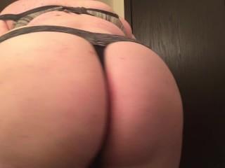 Bbw ass teases in thong...