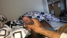 Playing with my hairy dick