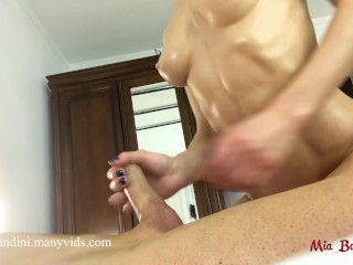 I'll give you a massage! And you fuck me in oil ass, OK?