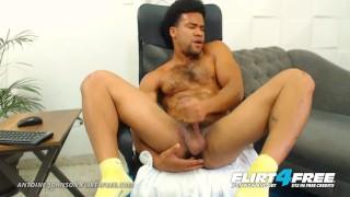 Antoine Johnson on Flirt4Free - Dominating Latino Strokes Cock Fingers Ass