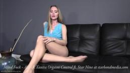 Mind Fuck - ASMR tantra meditation orgasm control Star Nine TRAILER