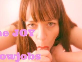 The joy of blowjobs blowjob titjob and swallowing...