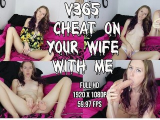 v365 Cheat On Your Wife With Me