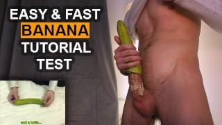 Banana Homemade Sex Toy Tutorial - Guy Dirty Talk Loud Moaning Cum 4K