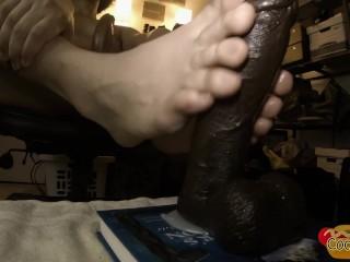 Putting my feet to work sexy bbc dildo...