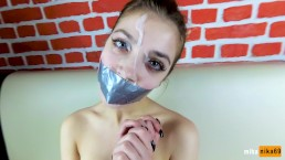 Dirty bitch with tape on her lips gets cum on her face | POV by MihaNika69