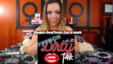 French Dirty Talk BJ and Cum dans la bouche!