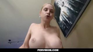 PervMom - Stepson Caught Creeping On Busty MILF