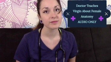 Doctor Teaches Virgin About Female Anatomy MP3