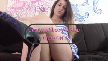 Giantess Shoe Worship MP3