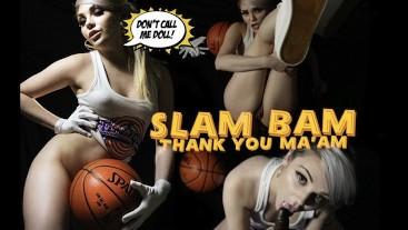 Slam Bam Thank you MAAM