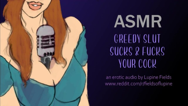 Erotic aduio Asmr - greedy slut sucks fucks your cock - intense erotic audio