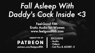 Roleplay: Keep Daddy's Big Cock Inside All Night (Erotic Audio)