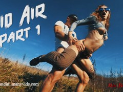 """""""CARRY ME"""" - A MID AIR FUCKING AKA """"THE BODY BUILDER"""" COMPILATION - PART 1"""