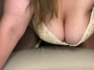 Fucked watch my tits swing...