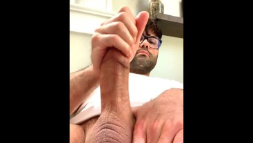 Stroking my Thick Cock and Cumming
