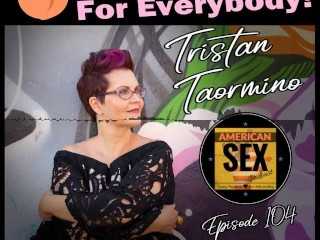 For every body american sex podcast...