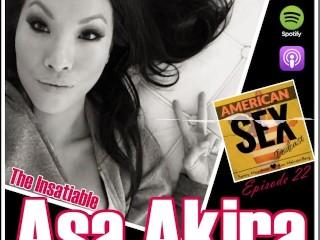 The insatiable asa akira american sex podcast...