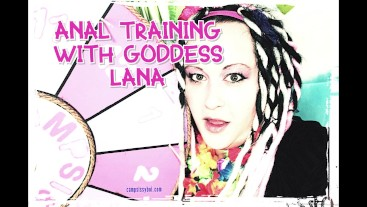 Anal Training with Goddess Lana