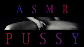 ASMR Moaning and Pussy Sounds for your Tingles and Relaxation