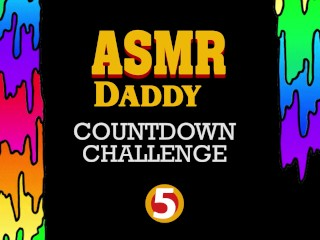 Daddy's Countdown Orgasm Challenge. Try not to cum. (dirty talk ASMR audio)