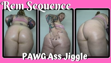 PAWG Ass Jiggle - Rem Sequence