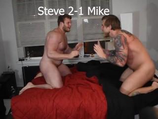Rough steve vs mike...