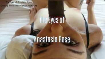 Anastasia Rose in the Eyes of Anastasia Rose