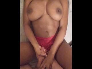 Black Girl With Big Ass Titties Jerks Me Off