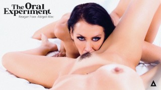 The Oral Experiment – Abigail Mac & Reagan Foxx Want to Get Outta Control