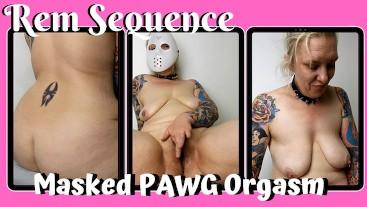 Masked PAWG Orgasm - Rem Sequence