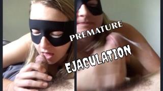 Part 5 PREMATURE EJACULATION- MILF giggles cum minute