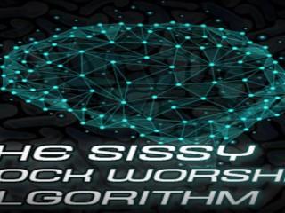 The sissy cock worship algorithm...