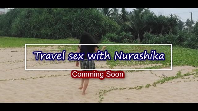 World traveling escort තගලල පල බච එකකද ගතත සප - travel with nurashika - coming soon