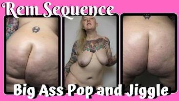 PREVIEW - Big Ass Pop and JIggle - Rem Sequence