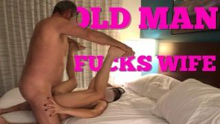 Old man FUCKS hot WIFE BAREBACK cuckold husband films