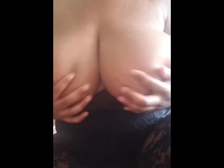 Playing with my Big Ole Titties
