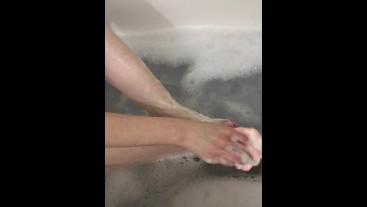 Bubble bath and washing my feet