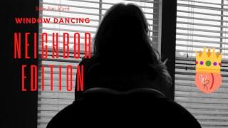 Safe For Work - WildRiena Window Dancing - Topless Dancing For Neighbor