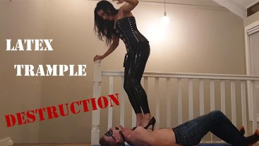 Trample Destruction in Latex and Heels