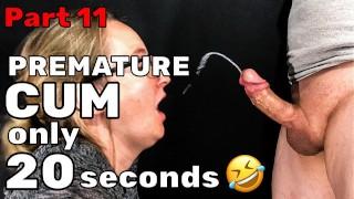 Premature Ejaculation Surprise Cumshot Ruined Orgasm Cum in 20 sec.