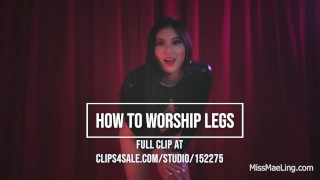 How to Worship Legs