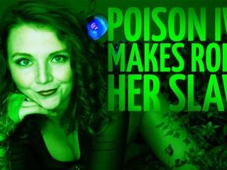Poison Ivy Makes Robin Her Slave