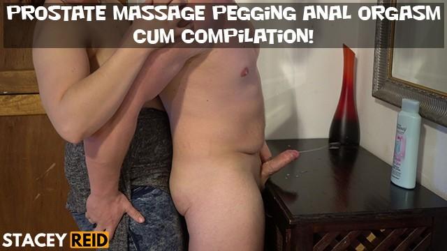 Prostate fetish Prostate massage pegging anal orgasm cum compilation