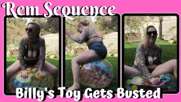 Billy's Toy Gets Busted = Rem Sequence