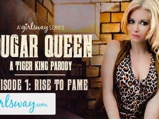 GIRLSWAY Cougar Queen – A Tiger King Parody