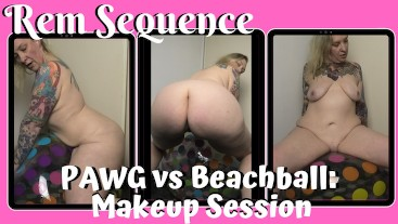 FREE PREVIEW - PAWG vs Beachball: Makeup Session