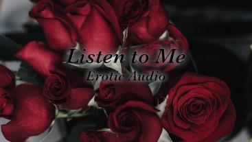 Listen to Me - Erotic Audio