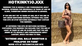 Hotkinkyjo extreme anal balls insertion & prolapse on farm